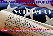 Please vote for us at the America Top 1000 List? http://america.gotop100.com/in.php?ref=155